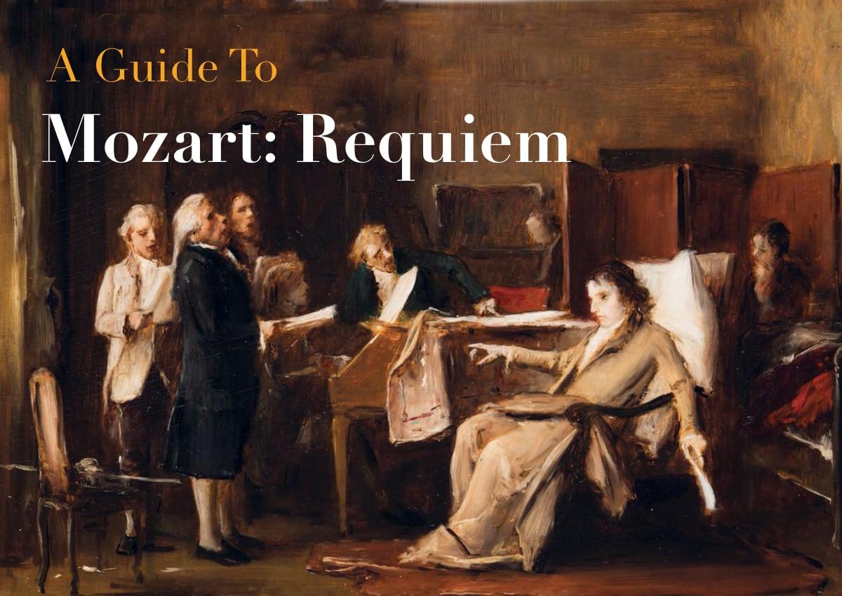 Mozart - Requiem - A Beginners Guide